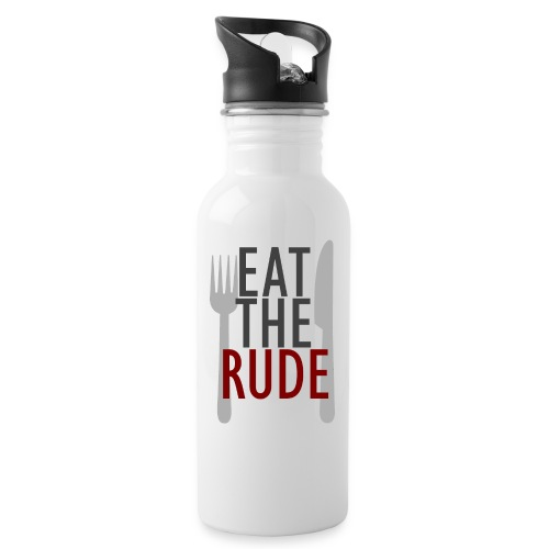 eat the rude - Water bottle with straw