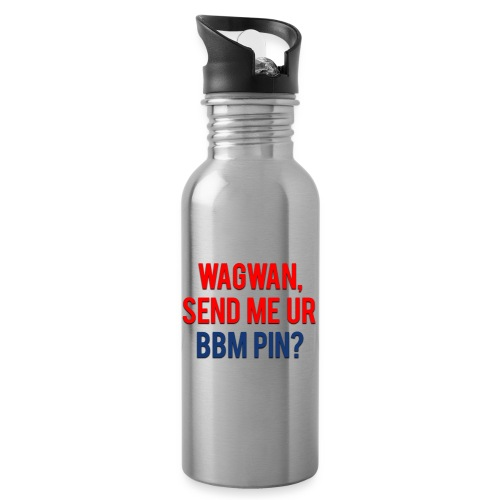 Wagwan Send BBM Clean - Water bottle with straw