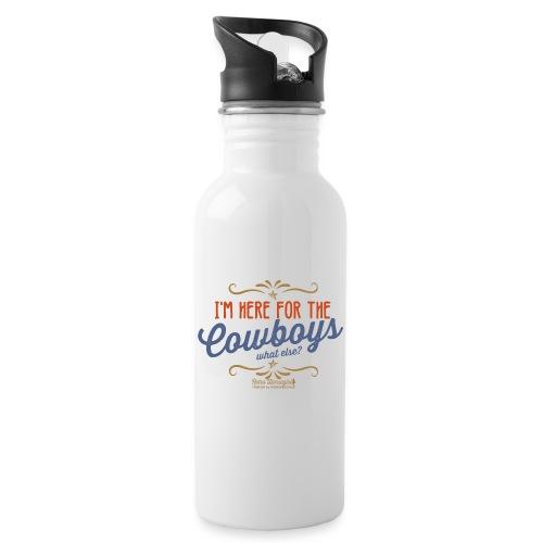 I'm here for the cowboy - Trinkflasche mit integriertem Trinkhalm