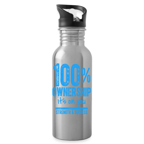 100 OWNERSHIP it's on you - Water bottle with straw