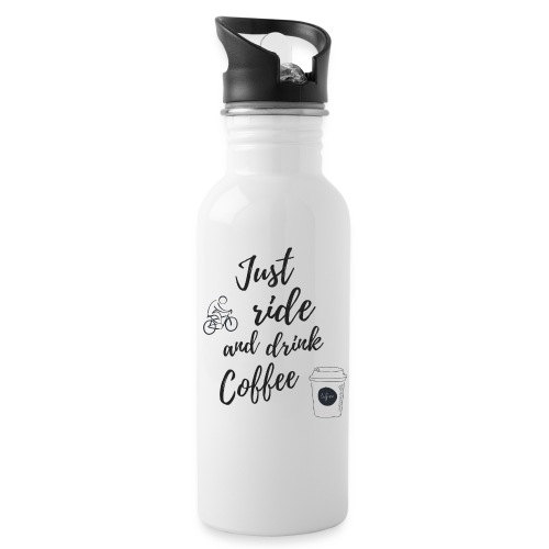 Just Ride & Drink Coffee - Water bottle with straw