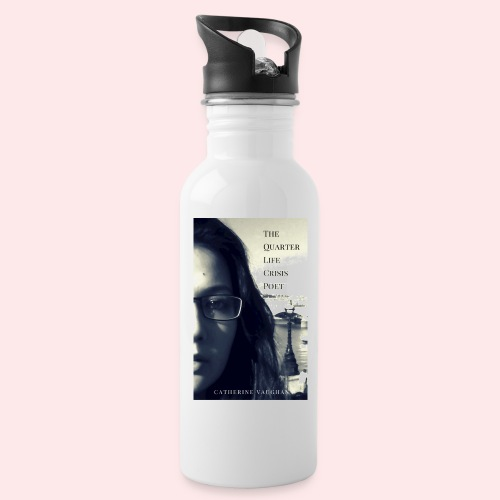 The Quarter Life Crisis Poet 300 DPI jpg - Water bottle with straw