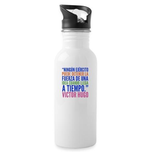 Ningún ejército puede detener la fuerza d una idea - Botella cantimplora con pajita integrada