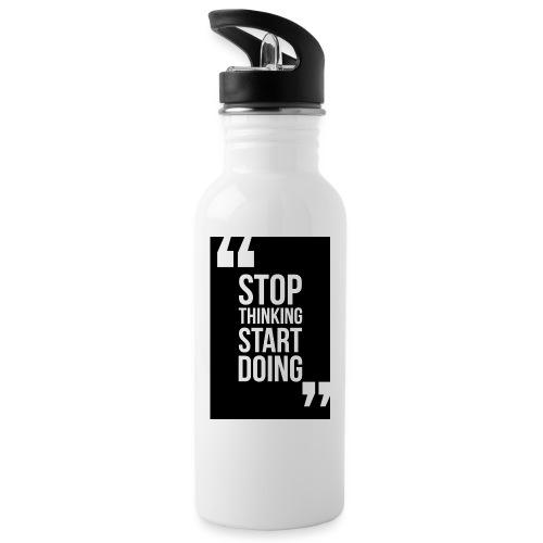 Deja de pensar, comienza a hacer - Botella cantimplora con pajita integrada