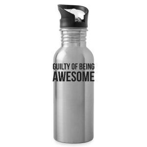 Guilty of being Awesome - Water Bottle