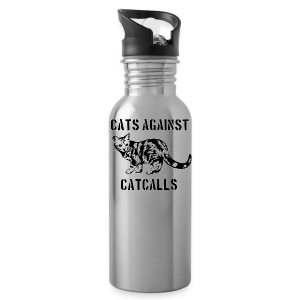 Cats against catcalls - Water Bottle