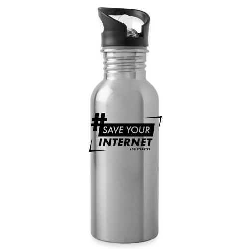 #SAVEYOURINTERNET - AGAINST ARTICLE 13! - Water Bottle