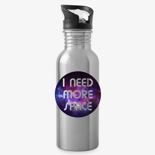 I need more Space - Trinkflasche