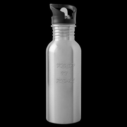 Keep it real - Water Bottle