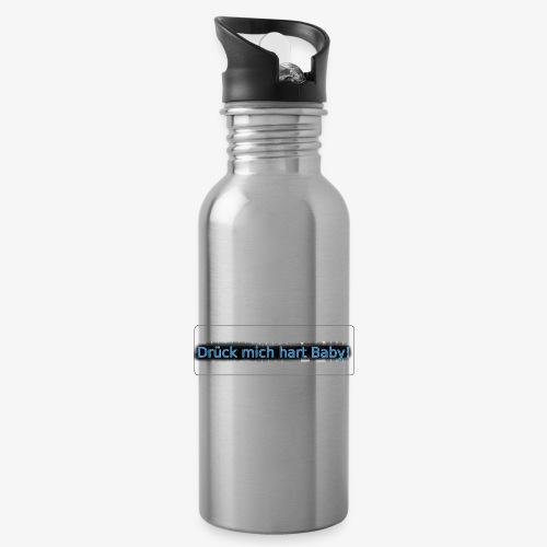 Drück mich hart Baby! [Premium] - Trinkflasche