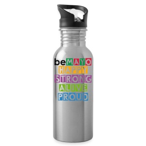 Happy Strong Alive Proud - Water Bottle