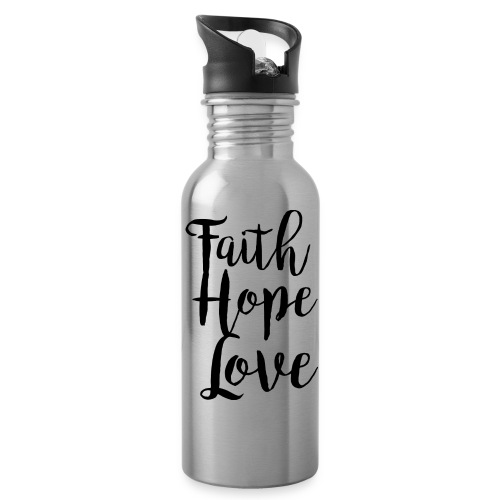 faith hope love - bw - Trinkflasche