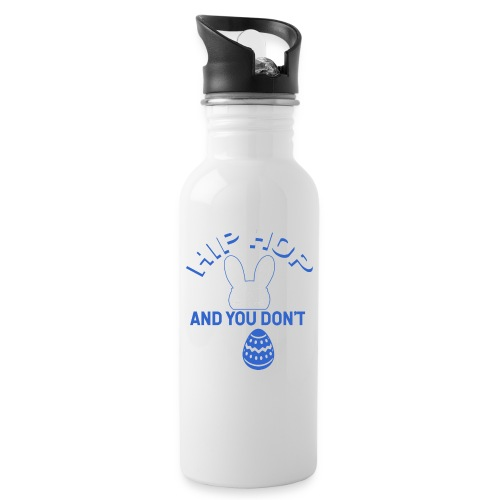 Hip Hop and You Don t Stop - Ostern - Trinkflasche mit integriertem Trinkhalm