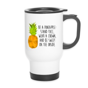 Be A Pineapple 2 - Thermobecher