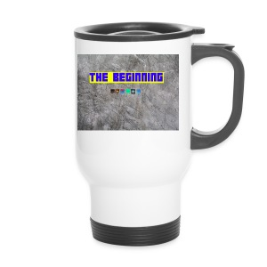 The Beginning - Travel Mug