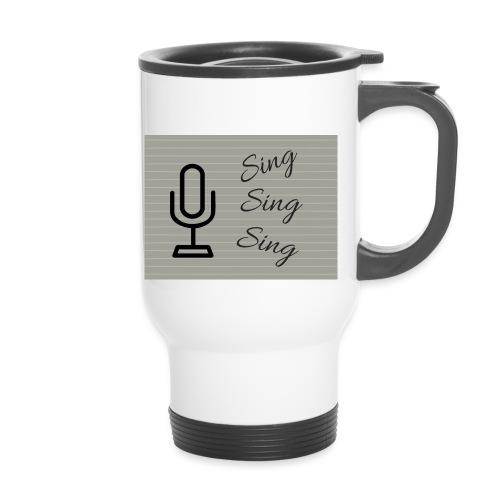 Sing Sing Sing - Thermal mug with handle