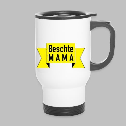 Beschte Mama - Auf Spruchband - Thermobecher mit Tragegriff