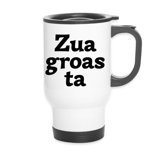 Zuagroasta - Thermobecher mit Tragegriff
