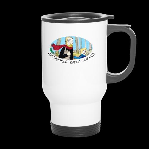 Fatherhood Badly Doodled - Travel Mug