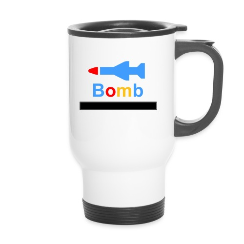 dont say hey bomb - Thermobecher