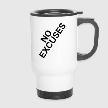 Sport - NO EXCUSES - keine Ausreden - Thermobecher