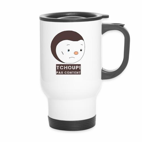 Tchoupi pas content ! - Mug thermos