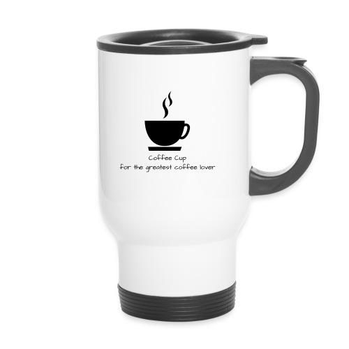 Kaffeeliebhaber Tasse - Thermobecher