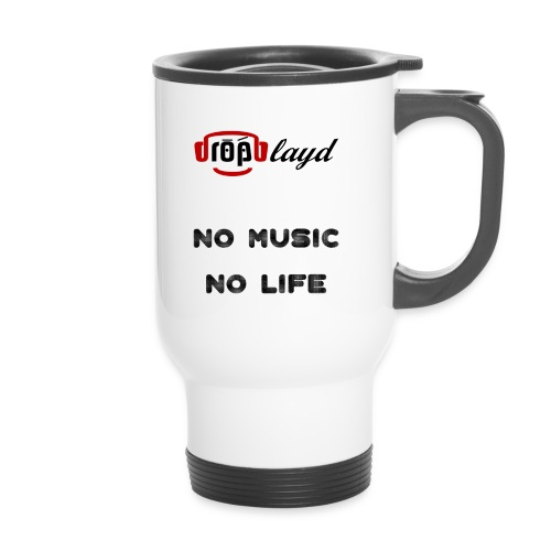 dropblayd Merch - No Music No Life - Thermobecher