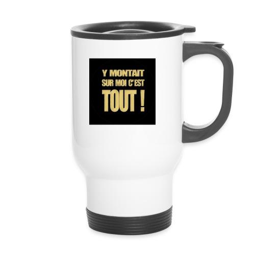 badgemontaitsurmoi - Mug thermos