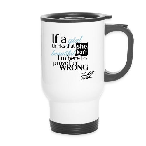 if a girl with sig - Travel Mug