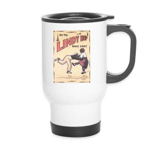 Do the Lindy Hop Since 1927 - Termosmugg