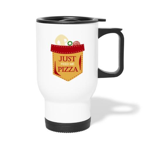 Dammi solo la pizza - Tazza termica