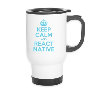 KEEP CALM AND REACT NATIVE SHIRT - Thermobecher