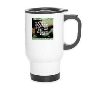 love your body - Travel Mug