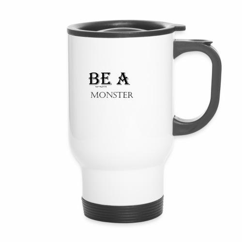 BE A MONSTER [MattMonster] - Travel Mug