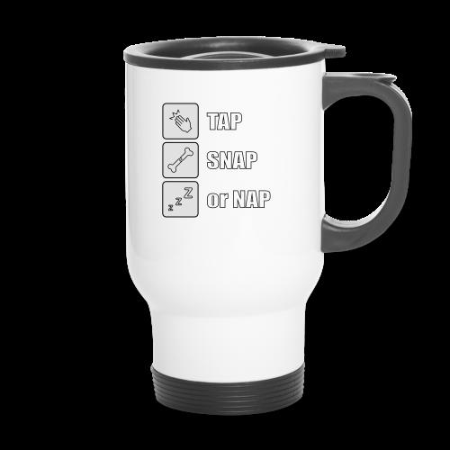 tap snap or nap - Kubek termiczny