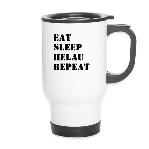 Eat Sleep Repeat - Helau VECTOR - Thermobecher