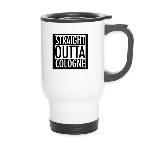 Straight Outta Cologne - Thermobecher