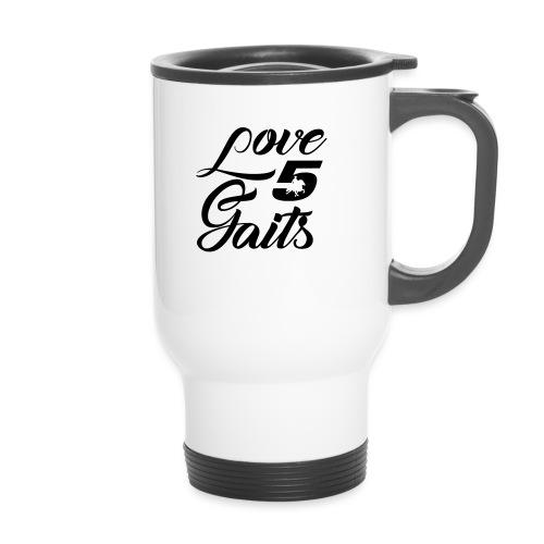 Love 5Gaits - Travel Mug