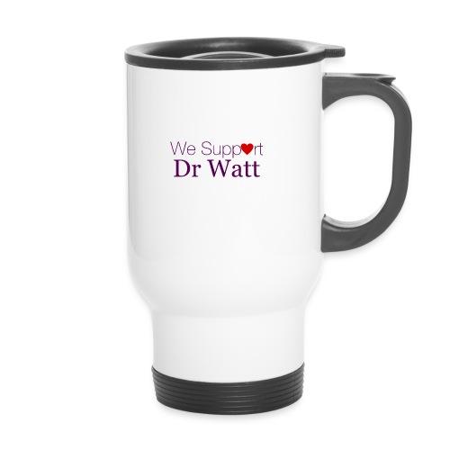 we support dr watt 2000x2000 1 - Travel Mug