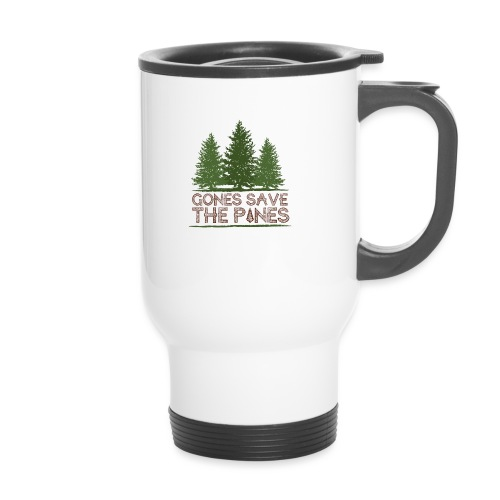 Gones save the pines - Mug thermos
