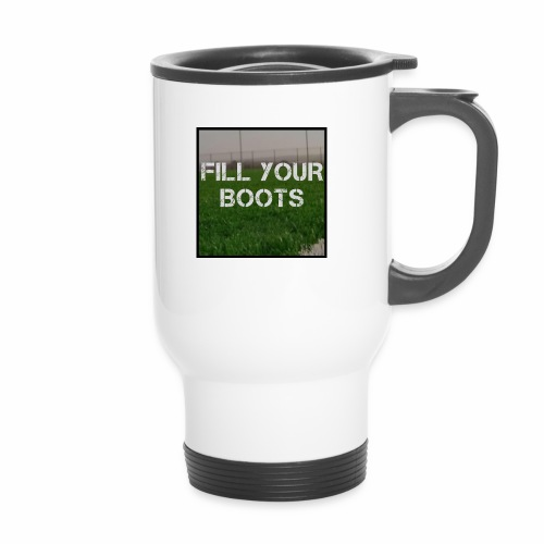 Fill Your Boots Logo - Thermal mug with handle