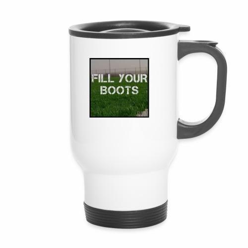 Fill Your Boots Logo - Travel Mug