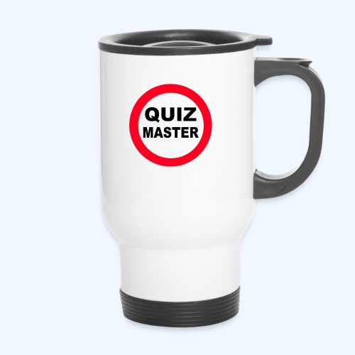 Quiz Master Stop Sign - Travel Mug