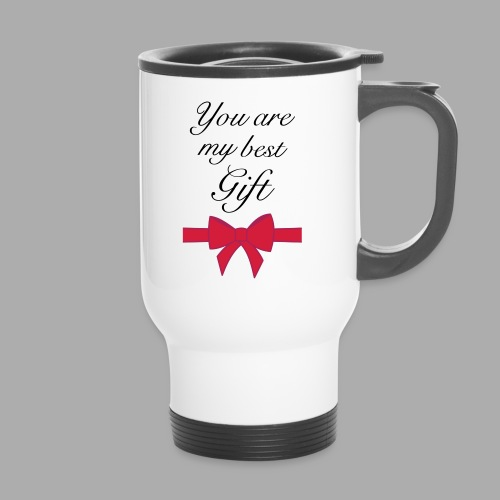you are my best gift - Travel Mug