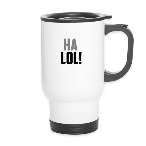 The CrimsonAura 'Ha LOL!' Stream Quote. - Thermal mug with handle