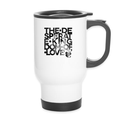 Desperate Kingdom of Love - Thermal mug with handle