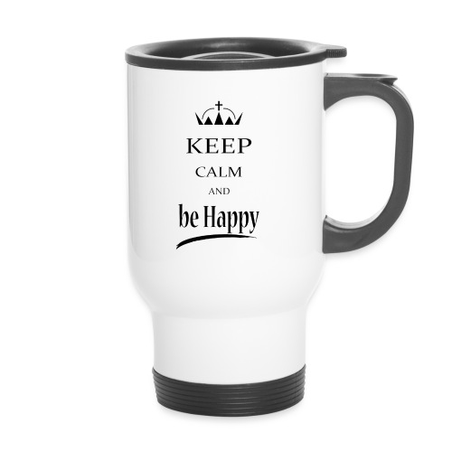 keep_calm and_be_happy-01 - Tazza termica