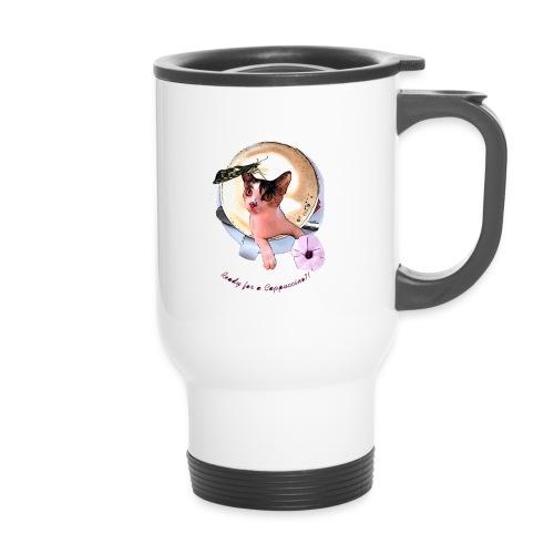 Ready for a cappuchino? - Travel Mug