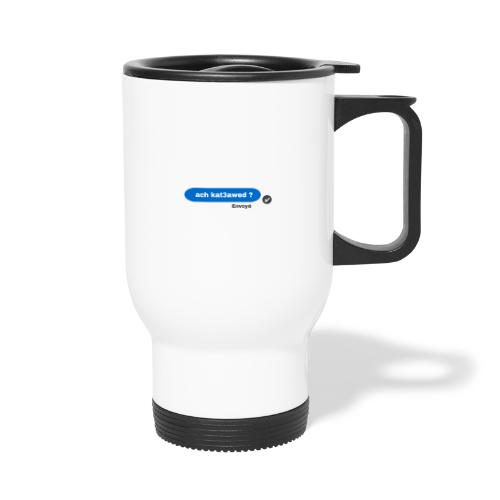 ach kat3awed messenger - Mug thermos